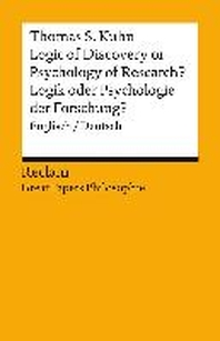 Logic of Discovery or Psychology of Research? / Logik oder Psychologie der Forschung?