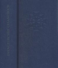 Evangelisches Gesangbuch. Fur Die Evangelische Kirche in Hessen Und... / Evangelisches Gesangbuch. Fur Die Evangelische Kirche in Hessen Und...