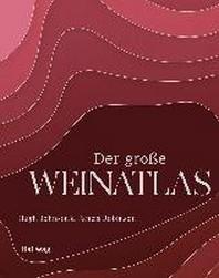 Der grosse Weinatlas