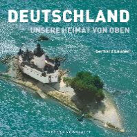 Deutschland: Unsere Heimat von oben