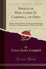 Speech of Hon. Lewis D. Campbell, of Ohio