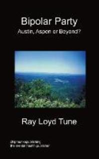 Bipolar Party - Austin, Aspen or Beyond?