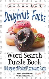Circle It, Doughnut / Donut Facts, Word Search, Puzzle Book