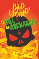 To Kill an Archangel