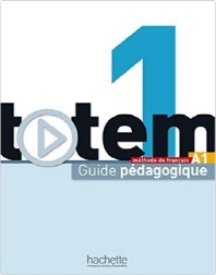 Totem 1 : Guide pedagogique