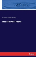 Eros and Other Poems