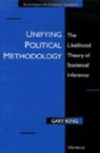 Unifying Political Methodology
