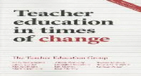 Teacher Education in Times of Change