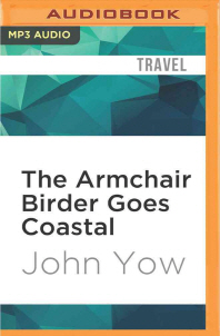 The Armchair Birder Goes Coastal