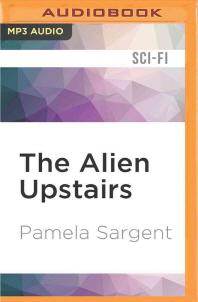 The Alien Upstairs