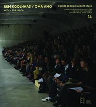 Rem Koolhaas, Oma + Amo / Spaces for Prada