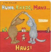 Die Grossen Kleinen: Hund, Katze, Maus ... Haus!