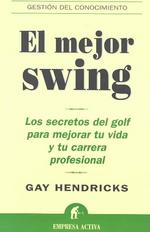 El Mejor Swing = El Mejor Swing
