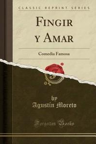 Fingir Y Amar