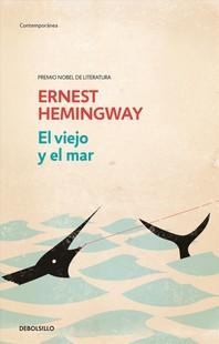 El Viejo Y El Mar / The Old Man and the Sea
