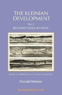 The Kleinian Development - Part II