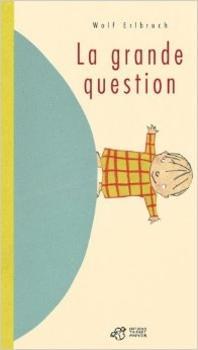 La Grande Question