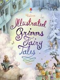 Usborne Illustrated Grimm's Fairy Tales