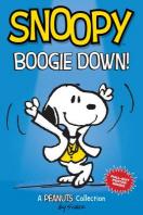 Snoopy: Boogie Down! (Peanuts Kids #11)