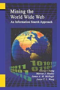 Mining the World Wide Web