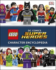 Lego DC Comics Super Heroes Character Encyclopedia