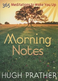 Morning Notes : 365 Meditations To Wake You Up