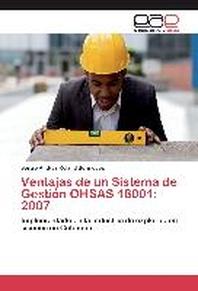 Ventajas de Un Sistema de Gestion Ohsas 18001