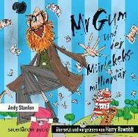 Mr. Gum und der Muerbekeksmilliardaer