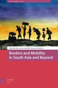 Borders and Mobility in South Asia and Beyond