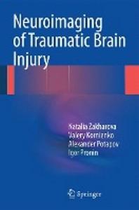 Neuroimaging of Traumatic Brain Injury