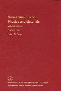 Germanium Silicon  Physics and Materials