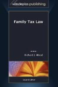 Family Tax Law, Second Edition 2011