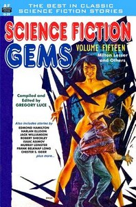 Science Fiction Gems, Volume 15, Milton Lessor and Others