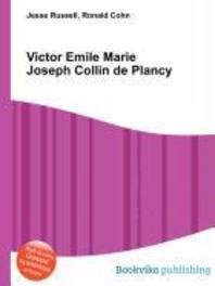 Victor Emile Marie Joseph Collin de Plancy