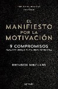 El Manifiesto Por La Motivacian / The Motivation Manifesto