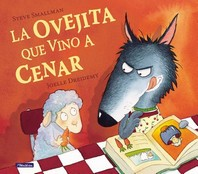 La Ovejita Que Vino A Cenar = The Lamb Who Came for Dinner