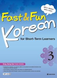 Fast & Fun Korean for Short Term Learners. 3