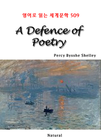 A Defence of Poetry (영어로 읽는 세계문학 509)