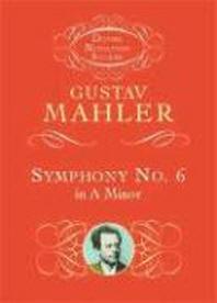 Symphony No. 6 in a Minor