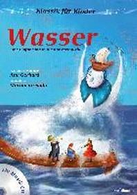 Klassik fuer Kinder: Wasser