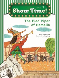 Show Time! Level 2: The Pied Piper of Hamelin 세트(SB+WB)