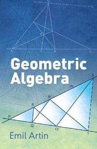 Geometric Algebra ( Dover Books on Mathematics )