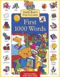 Teddy Bear's Fun to Learn First 1000 Words