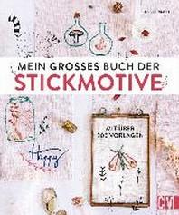 Mein grosses Buch der Stickmotive