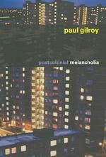 Postcolonial Melancholia