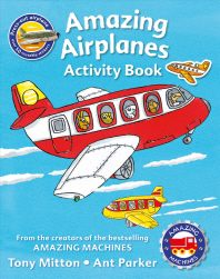 Amazing Machines Amazing Airplanes Activity Book