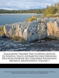 Allgemeine Theorie Der Schonen Kunste, Erster Theil, Neue Auflage