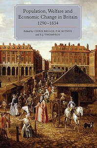 Population, Welfare and Economic Change in Britain, 1290-1834