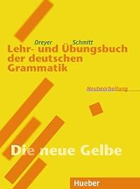 Lehr- und Ubungsbuch der deutschen Grammatik, Neubearbeitung, Lehr- und Ubungsbuch (Alte Version)