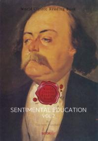 감정교육 2부 ('귀스타브 플로베르' 작품) : Sentimental Education, vol 2ㅣ영문판ㅣ
